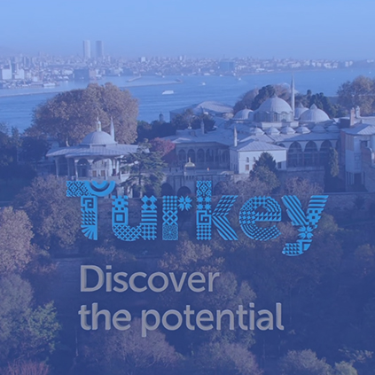 TURKEY / DISCOVER THE POTENTIAL